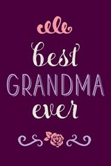 Best Grandma Ever Lined Journal |  |
