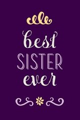 Best Sister Ever | Creative Notebooks |