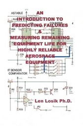 An Introduction to Predicting Failures on Highly Reliable Aerospace Equipment