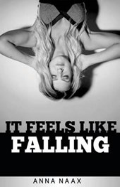 It Feels Like Falling Large Print