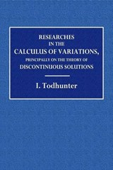 Researches the the Calculus of Variation | I. Todhunter |