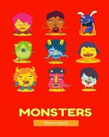 Monsters Sketchpad | Johnson, Melanie ; Foster, Jenn |