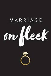 Marriage on Fleek Lined Journal