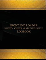Front End Loader Safety Check and Maintenance Logbook |  |