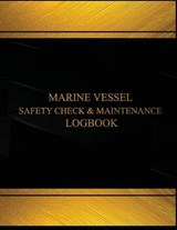 Marine Vessel Safety Check and Maintenance Logbook |  |