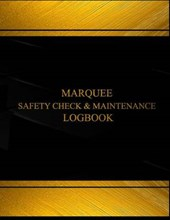Marquee Safety Check and Maintenance Logbook