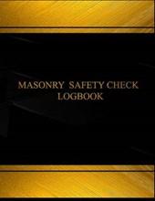 Masonry Safety Check and Maintenance Logbook