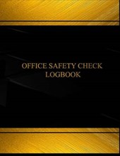 Office Safety Check and Maintenance Logbook