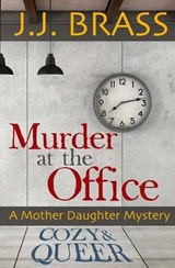 Murder at the Office | J. J. Brass |