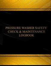 Pressure Washer Safety Check Logbook