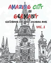 Amazing City in Germany Sketchbook for Adult Coloring Book
