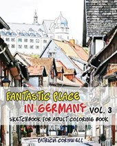 Fantastic Place in Germany Sketchbook for Adult Coloring Book