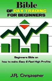 Bible of Day Trading for Beginners