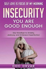 Insecurity | Doc Drvar |