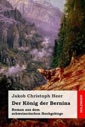 Der Konig Der Bernina