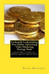 Locksmith Locksmithing Free Online Advertising Video Marketing Strategy Book