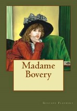 Madame Bovery | Flaubert, Gustave ; Andrade, Kenneth |