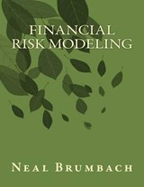 Financial Risk Modeling | Neal Brumbach |