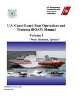 U.s. Coast Guard Boat Operations and Training Boat Manual | auteur onbekend |