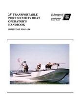 25 Feet Transportable Port Security Boat Operator's Handbook