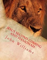 Jesus Second Coming and Hamonah | John Williams |