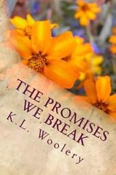 The Promises We Break