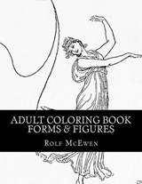 Forms & Figures Adult Coloring Book | Rolf McEwen |
