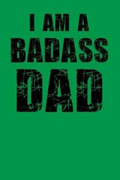 I Am a Badass Dad
