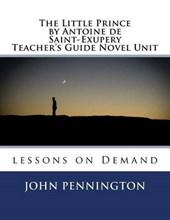 The Little Prince by Antoine De Saint-exupery Novel Unit
