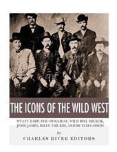 The Icons of the Wild West