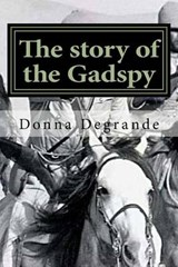 The Story of the Gadspy | Degrande, Donna ; Kipling, Rugyard |