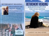Retirement Reading: Bibliotherapy for the Over Sixties | Laurence Peters ; Mike Peters |