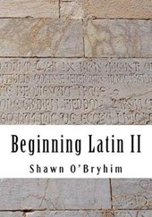 Beginning Latin II