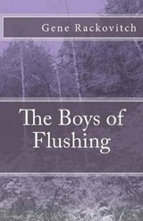 The Boys of Flushing | Mr Gene Rackovitch 0. |