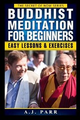 Buddhist Meditation for Beginners | A. J. Parr |