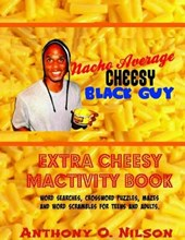 Nacho Average Cheesy Black Guy