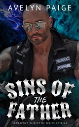Sins of the Father (Heaven's Rejects MC, #0.5) | Avelyn Paige |