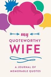 My Quotable Wife