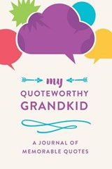 My Quotable Grandkid | Creative Notebooks |
