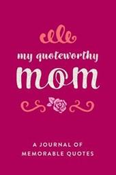 My Quotable Mom