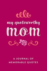 My Quotable Mom | Creative Notebook |