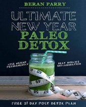 Ultimate New Year Paleo Detox