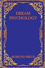 Dream Psychology | Sigmund Freud |