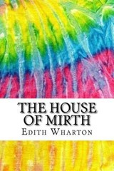The House of Mirth | Edith Wharton |