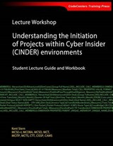 Lecture Workshop - Understanding the Initiation of Projects Within Cyber Insider (Cinder) Environments | Kent Stern |