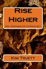 Rise Higher | Kim Truett |