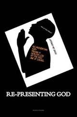Re-Presenting God | Denise M. Walker |