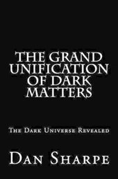 The Grand Unification of Dark Matters