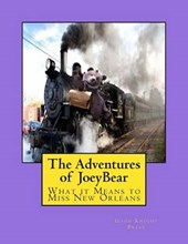 The Adventures of Joeybear Volume