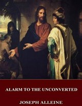 An Alarm to the Unconverted | Joseph Alleine |